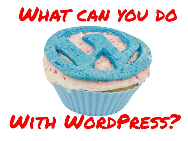 What can you do with WordPress?