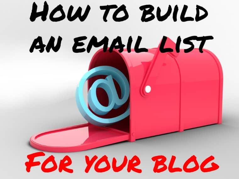 How to build an email list for your blog