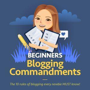 Beginners blogging commandments