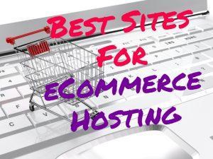 Best sites for eCommerce hosting
