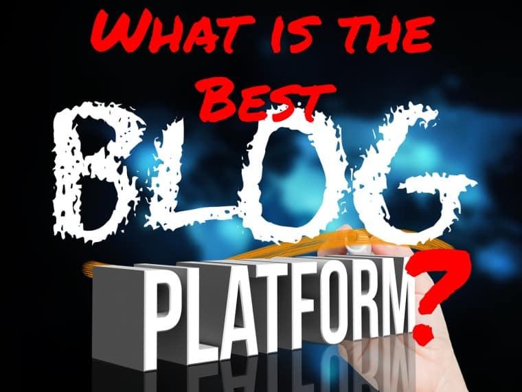 What is the best blogging platform?