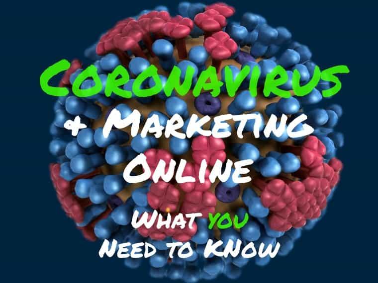 Coronavirus and marketing online