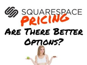 Is the pricing for Squarespace worth it?