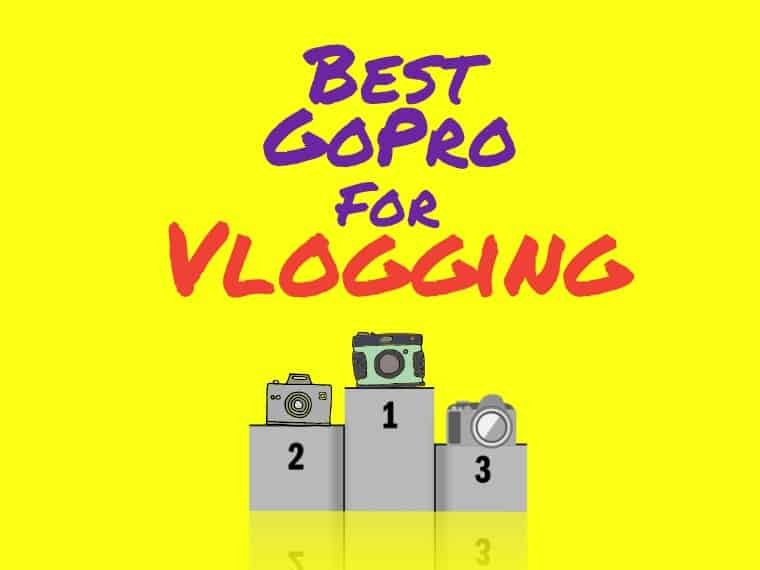 Best GoPro for Vlogging