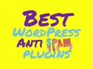 Best WordPress anti spam plugin