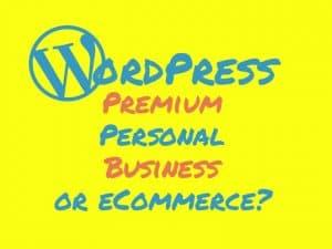 WordPress Premium vs Personal vs Business-vs eCommerce plan