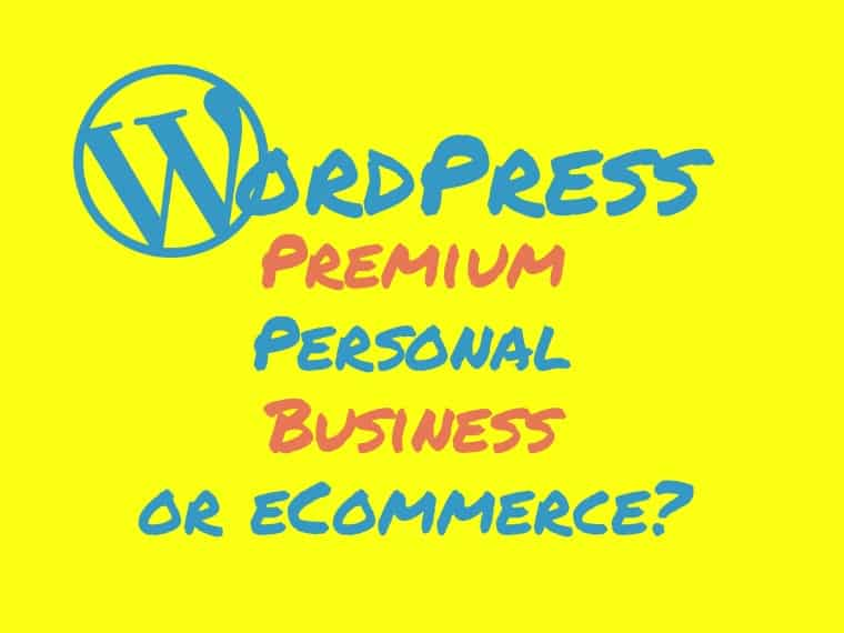 WordPress Premium vs Personal vs Business-vs eCommerce plan